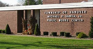 Township of Hanover Michael P. Sawka Jr. Public Works Center